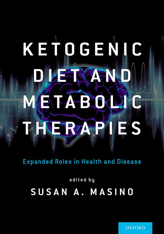 Ketogenic Diet and Metabolic Therapies beyond diet – the 28–day metabolic breakthrough plan