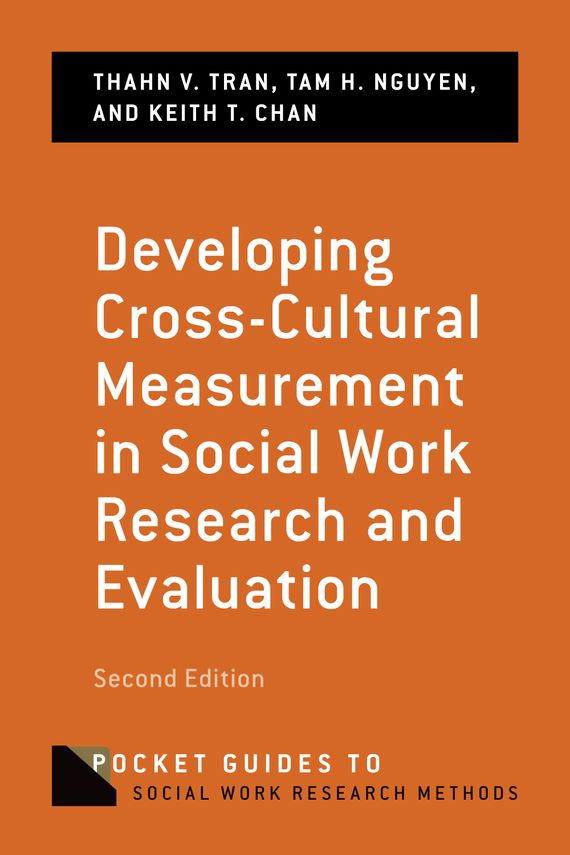 Developing Cross-Cultural Measurement in Social Work Research and Evaluation joan orme david shemmings developing research based social work practice