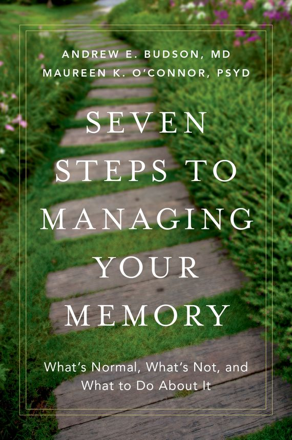 Seven Steps to Managing Your Memory elena samsonova the new technology of managing your life