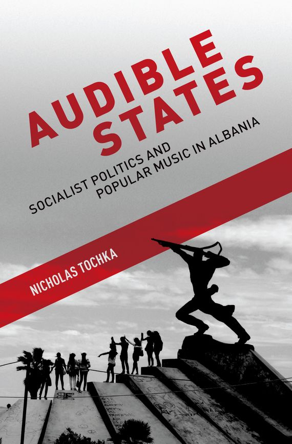 Audible States socialist albania since 1944 domestic