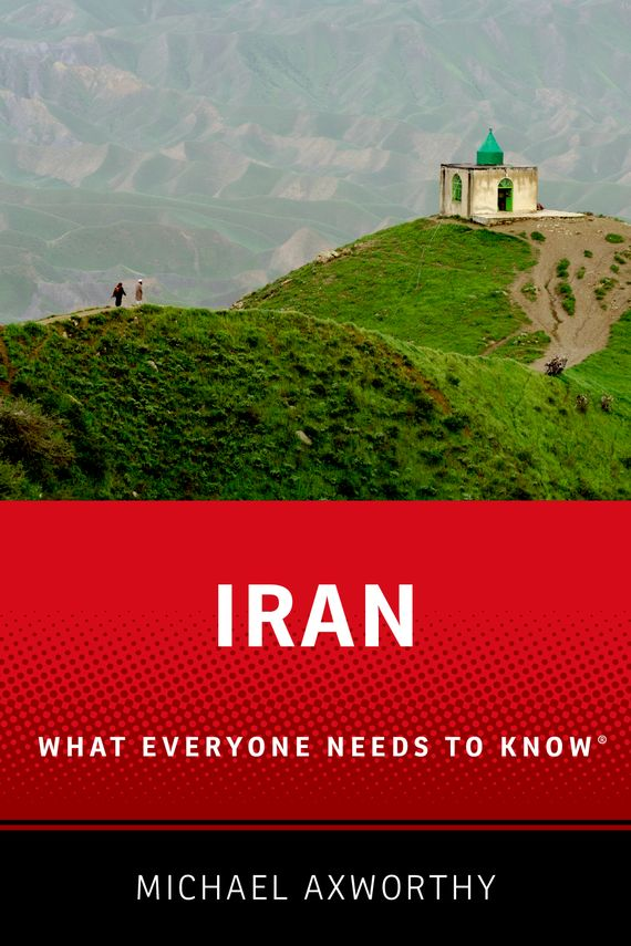 Iran: What Everyone Needs to Know emily rosenberg financial missionaries to the world – the politics