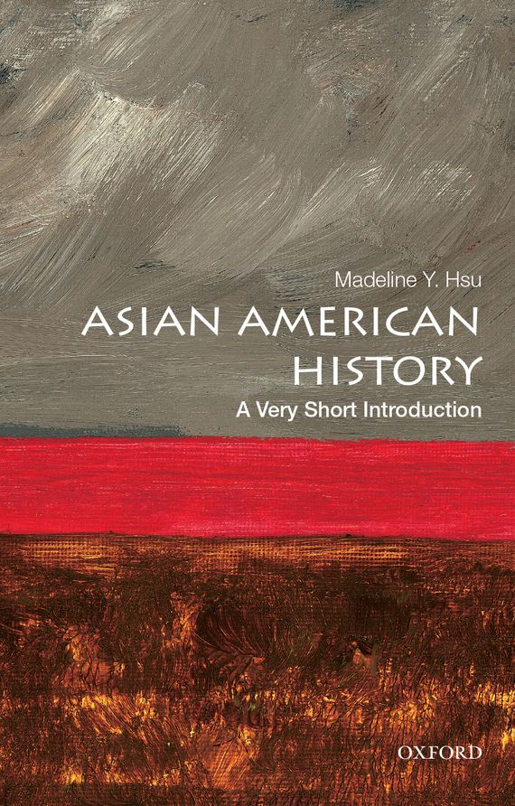 Asian American History: A Very Short Introduction bryson b made in america an informal history of american english