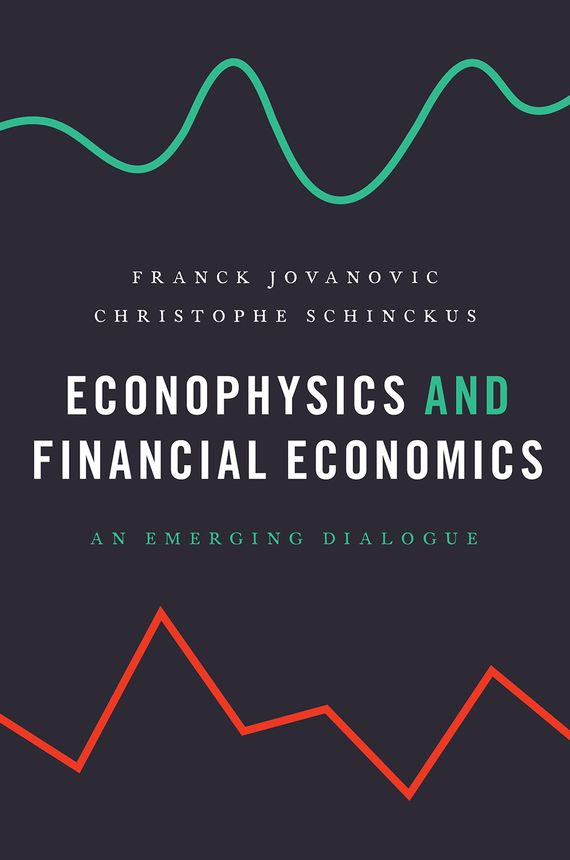 Econophysics and Financial Economics jerald pinto e economics for investment decision makers workbook micro macro and international economics