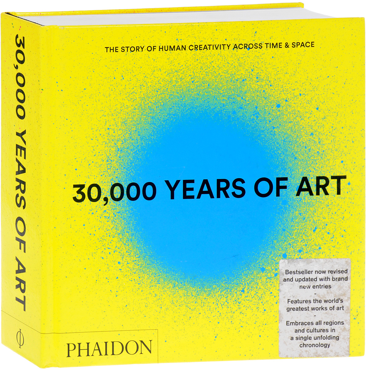 30,000 Years of Art: The Story of Human Creativity Across Time and Space the illustrated story of art