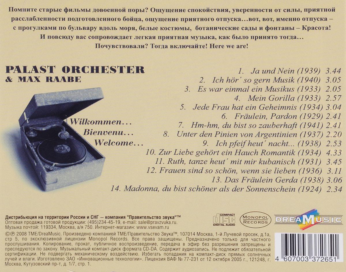 Palast Orchester& Max Raabe.  Wilkommen… Bienvenu… Welcome. . .  DreaMusic,Правительство звука