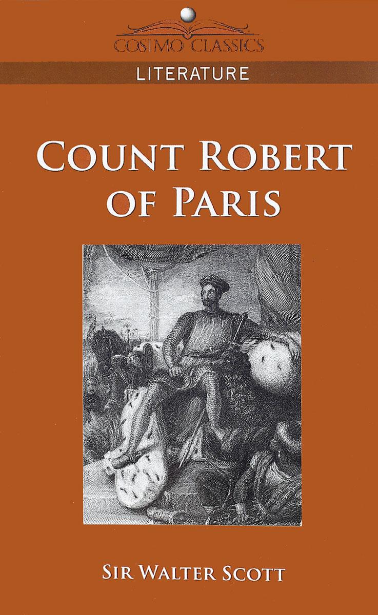 Вальтер Скотт Count Robert of Paris