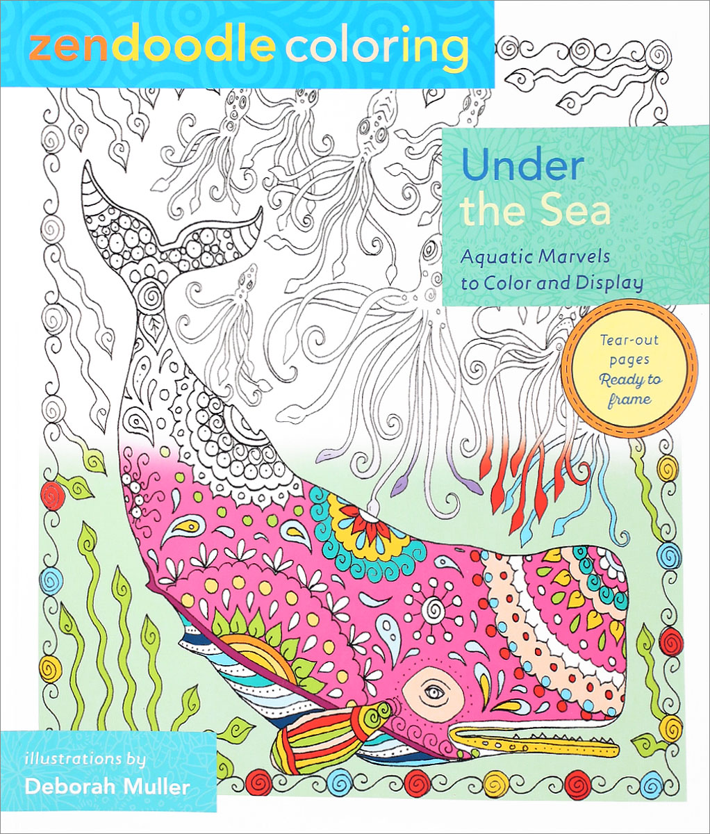 Zendoodle Coloring: Under the Sea: Aquatic Marvels to Color and Display verne j 20000 leagues under the sea theacher s book