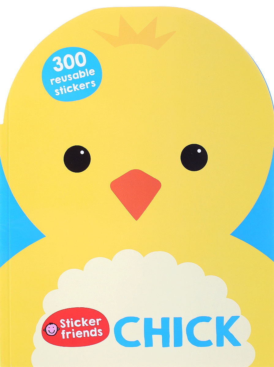 Chick: Sticker Friends atlas of chick development