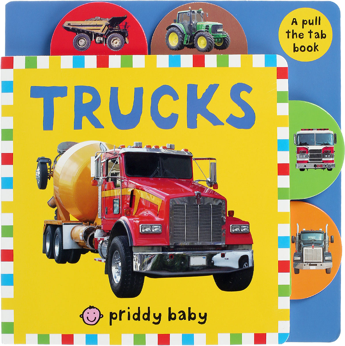 Pull the Tab: Trucks sara gillingham busy baby trucks