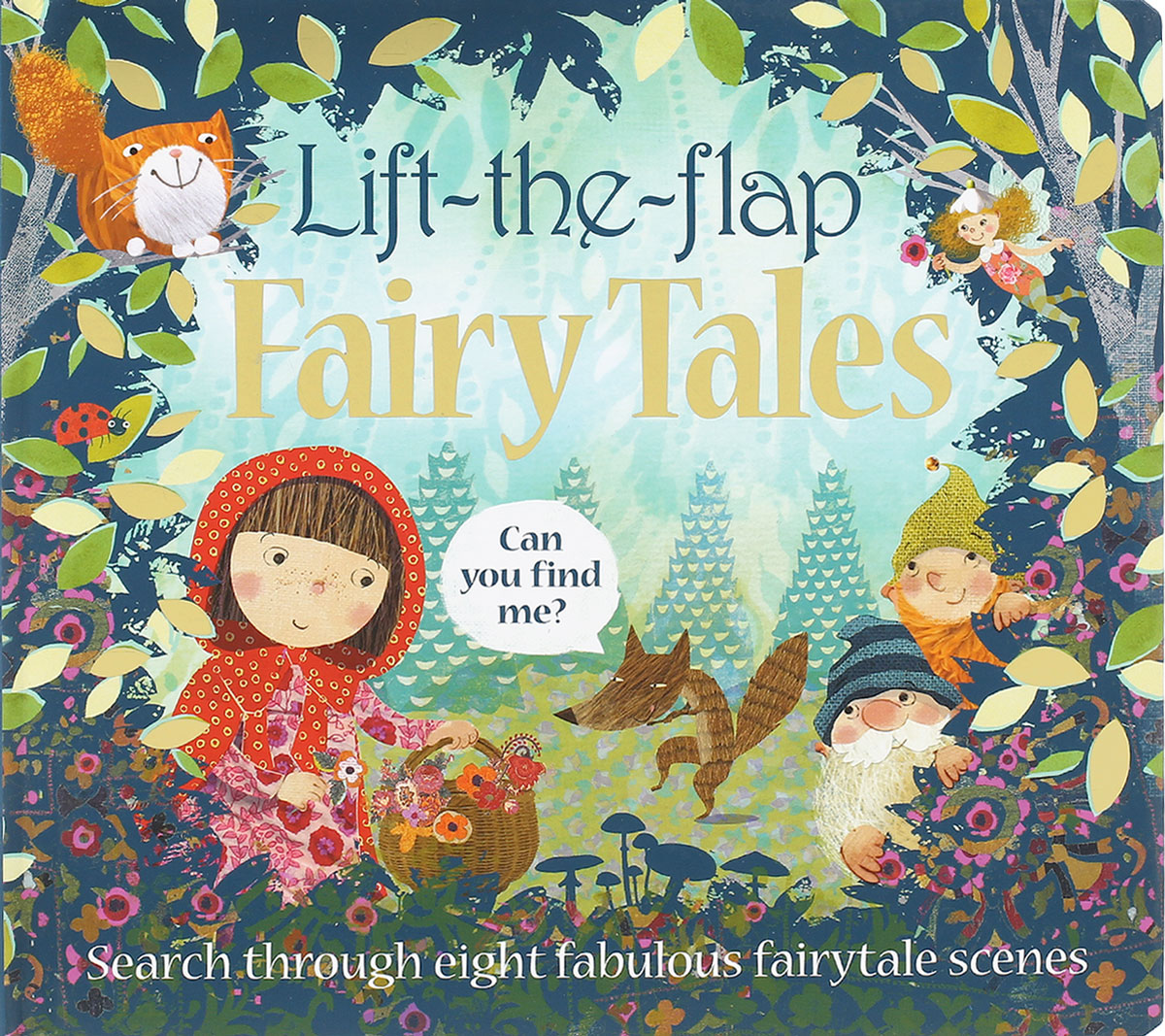 Lift-the-Flap: Fairy Tales lift the flap fairy tales