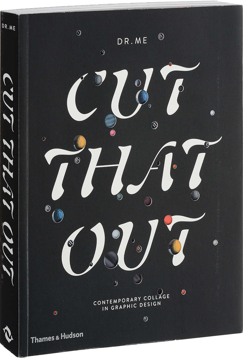 Cut That Out: Contemporary Collage in Graphic Design the graphic designer s guide to portfolio design