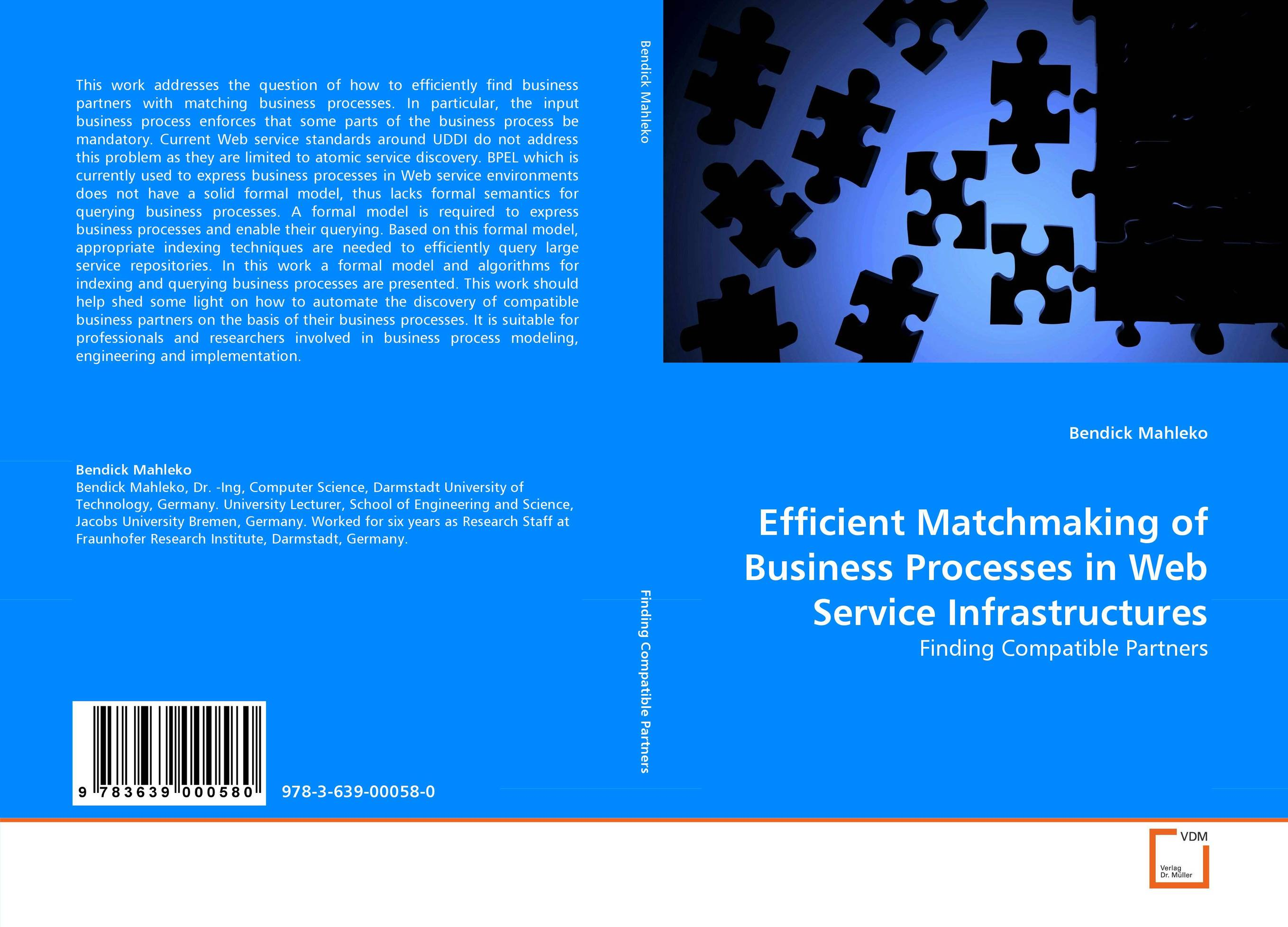 Efficient Matchmaking of Business Processes in Web Service Infrastructures overview of web based business