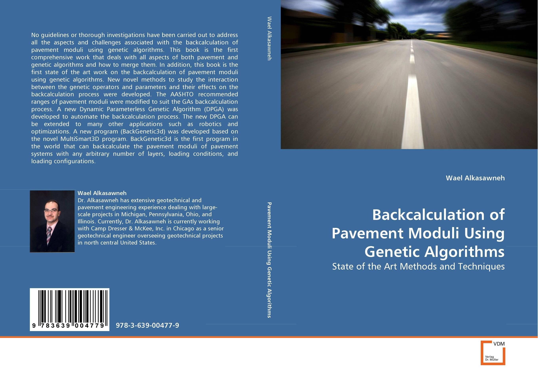 купить Backcalculation of Pavement Moduli Using Genetic Algorithms недорого