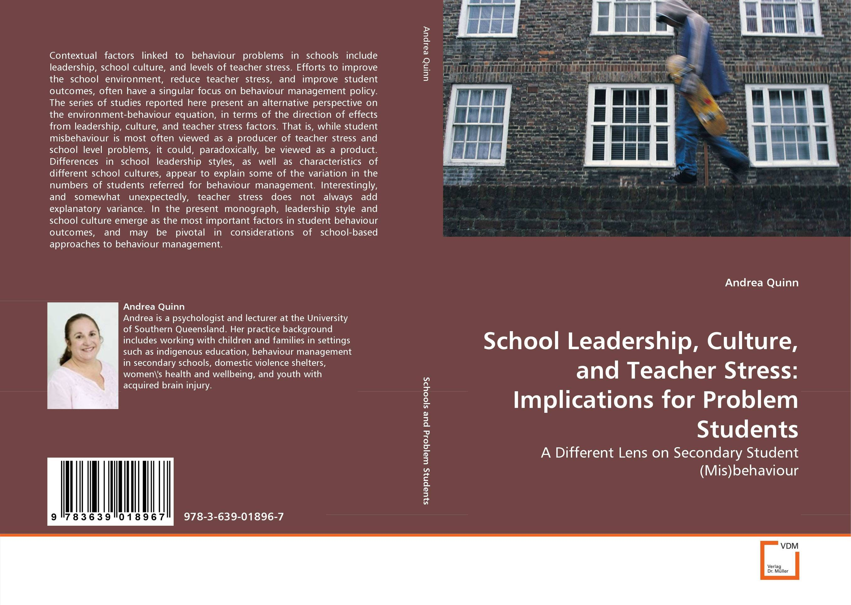 School Leadership, Culture, and Teacher Stress: Implications for Problem Students role of school leadership in promoting moral integrity among students