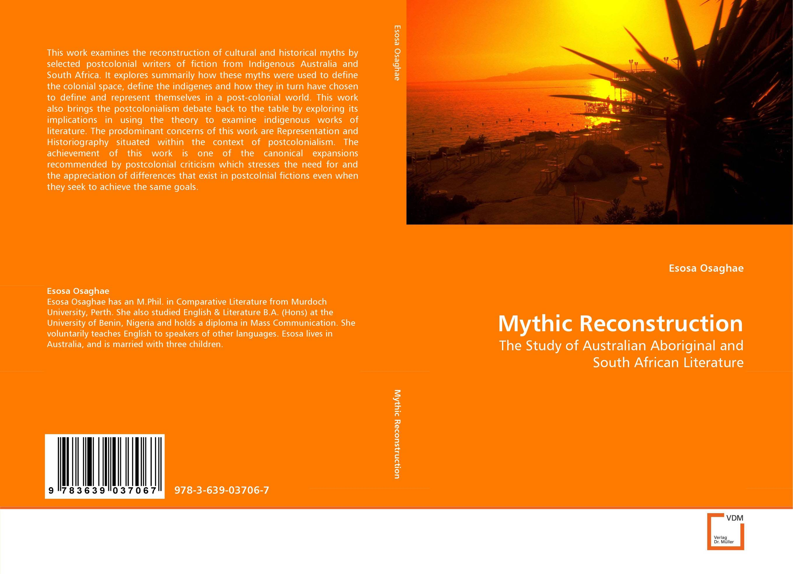Mythic Reconstruction cultural and linguistic hybridity in postcolonial text