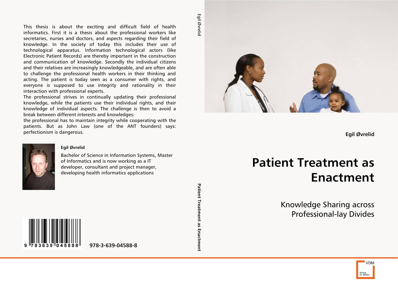 Patient Treatment as Enactment