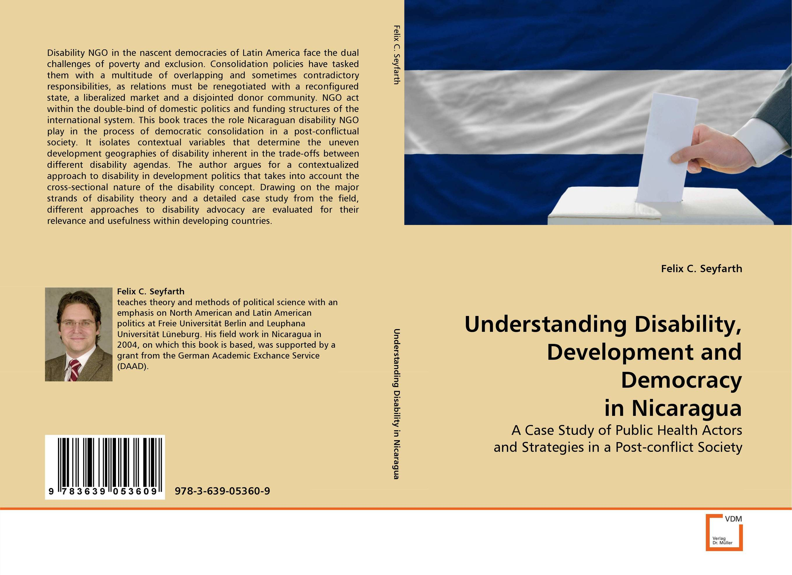 Understanding Disability, Development and Democracy in Nicaragua democracy and dictatorship in uganda a politics of dispensation