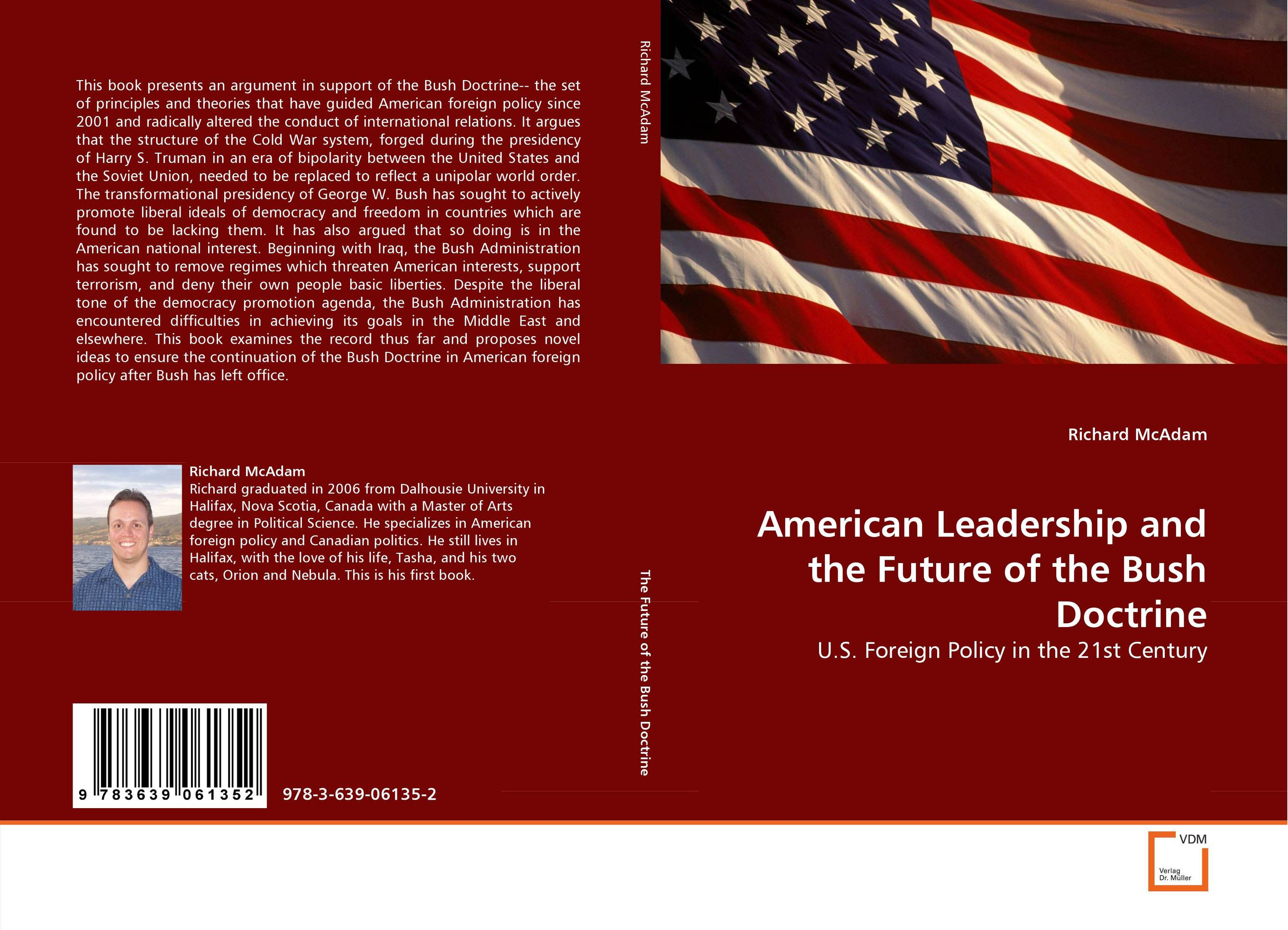 American Leadership and the Future of the Bush Doctrine a faustian foreign policy from woodrow wilson to george w bush