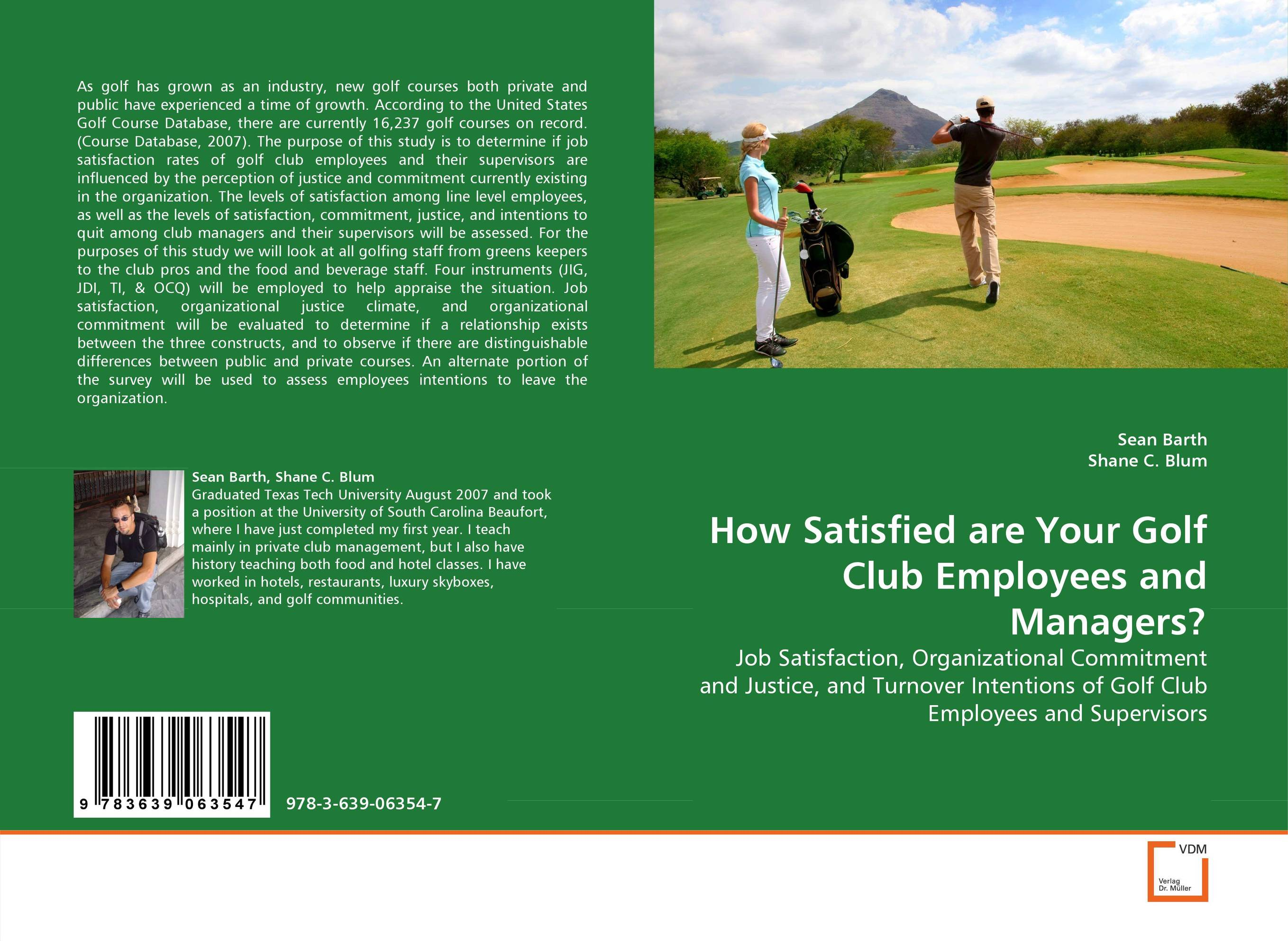 How Satisfied are Your Golf Club Employees and Managers? impact of job satisfaction on turnover intentions