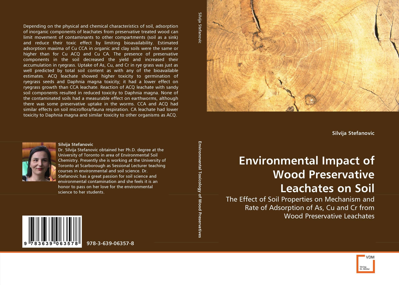 Environmental Impact of Wood Preservative Leachates on Soil environmental impact of resettlement
