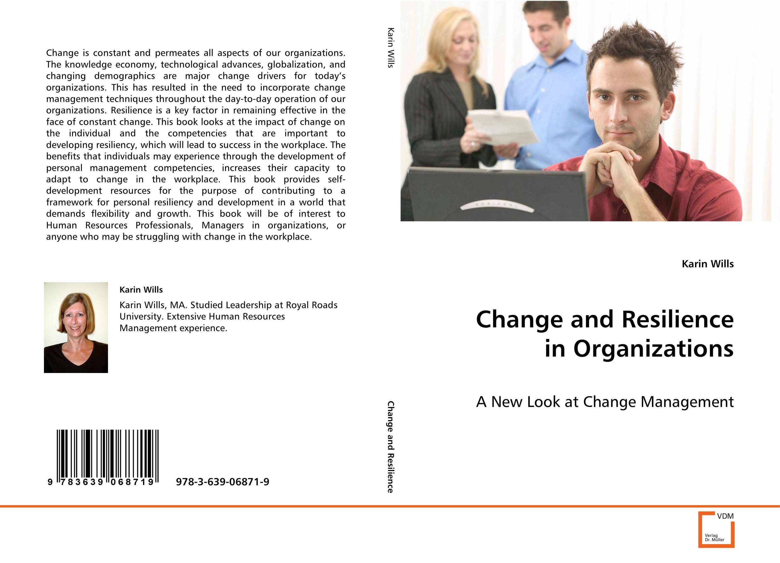 Change and Resilience in Organizations