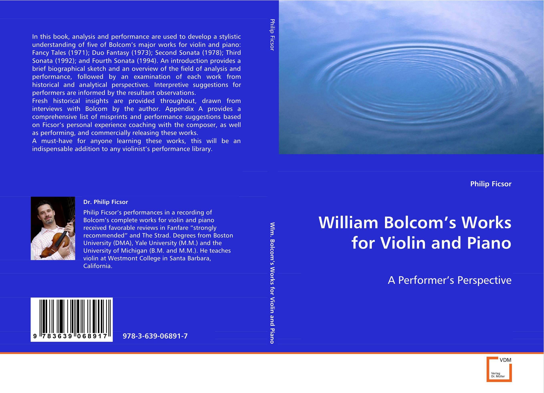 William Bolcom's Works for Violin and Piano hamlet by william shake speare 1603 hamlet by william shakespeare 1604