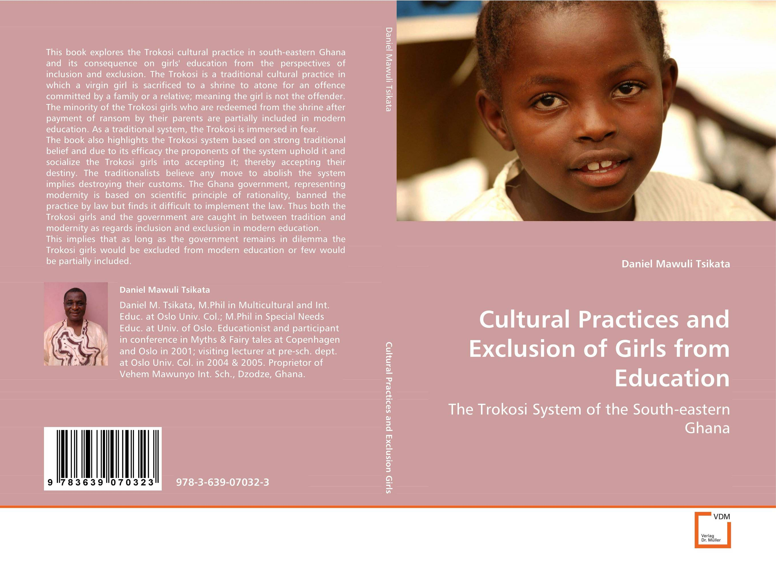 Cultural Practices and Exclusion of Girls from Education a few of the girls