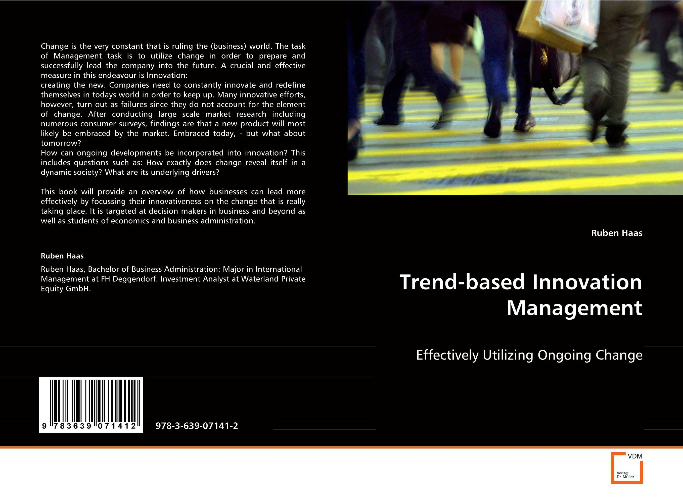Trend-based Innovation Management saul kaplan the business model innovation factory how to stay relevant when the world is changing