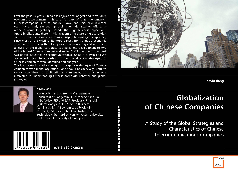 Globalization of Chinese Companies lassie lassie комбинезон 80гр темно розовый