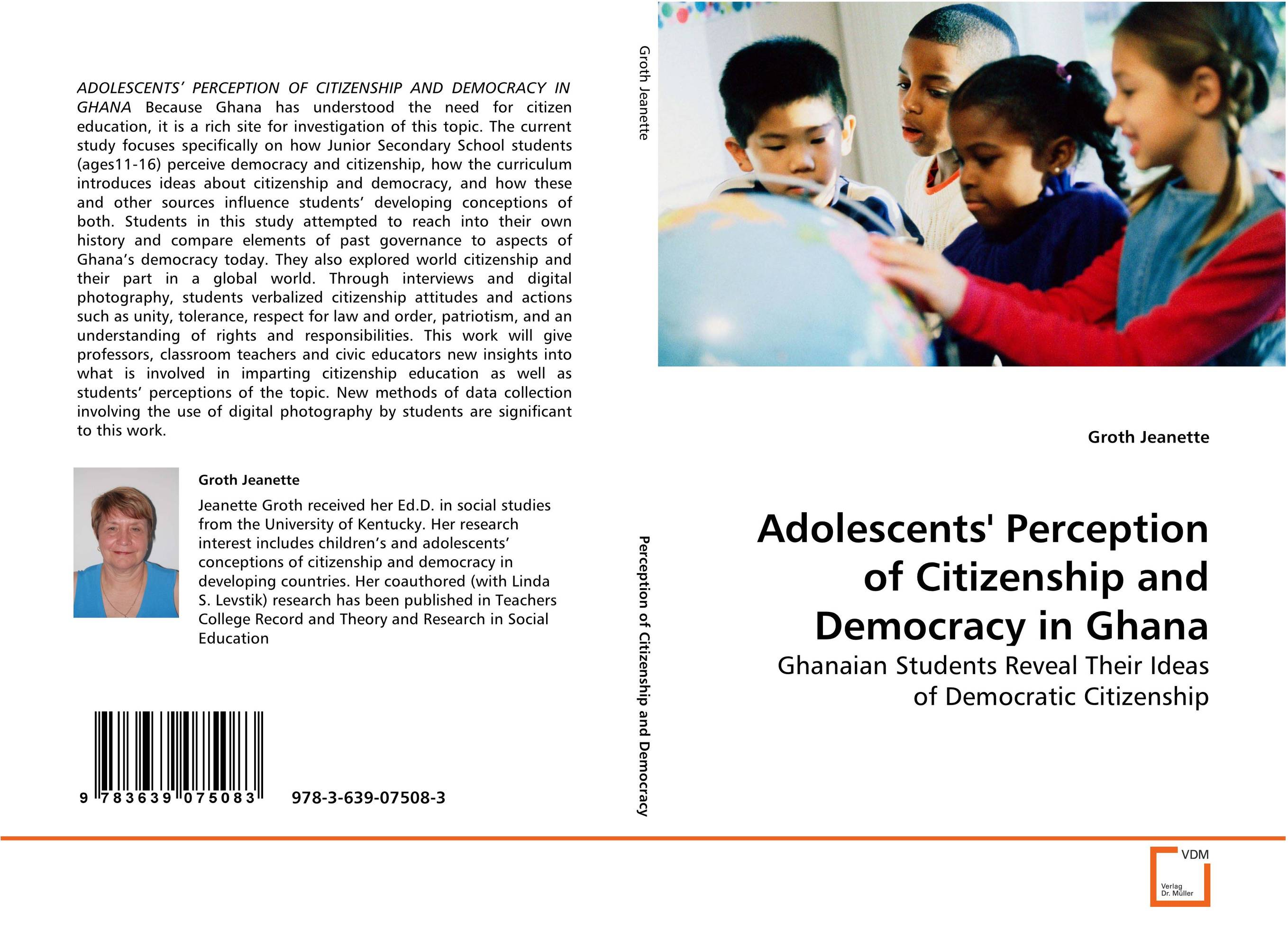 Adolescents'' Perception of Citizenship and Democracyin Ghana ripudaman singh arihant kaur bhalla and er gurkamal singh adolescents of intact families and orphanages