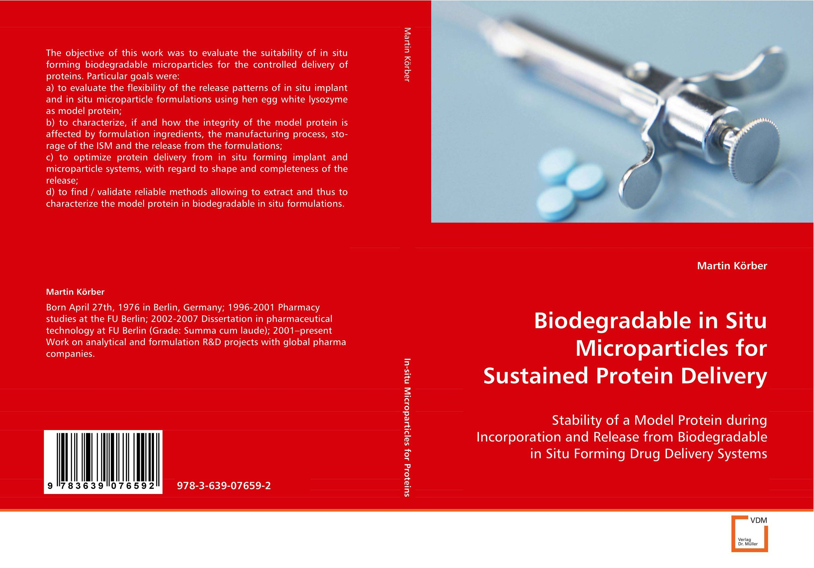 Biodegradable in Situ Microparticles for Sustained Protein Delivery the release