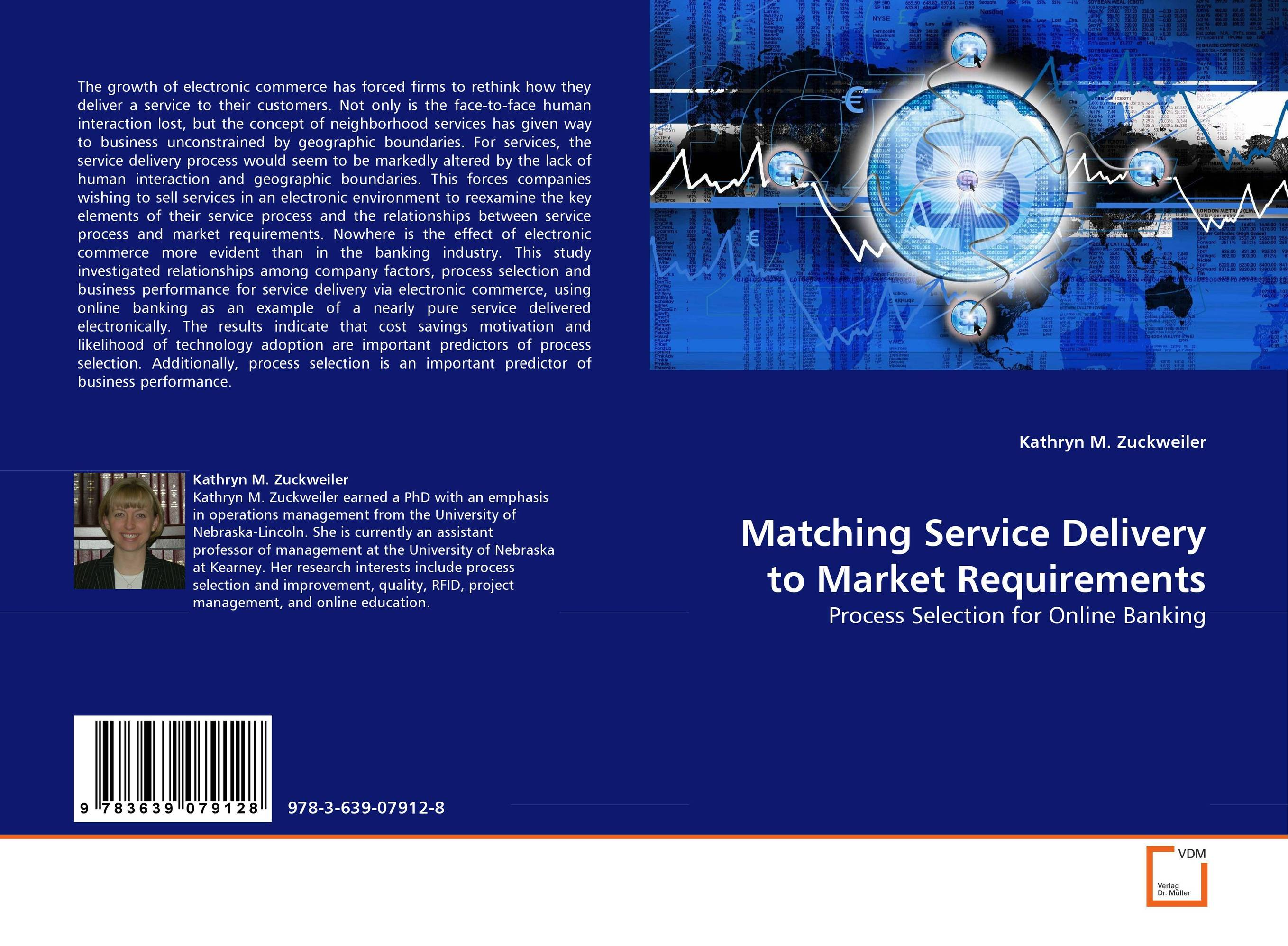 Matching Service Delivery to Market Requirements