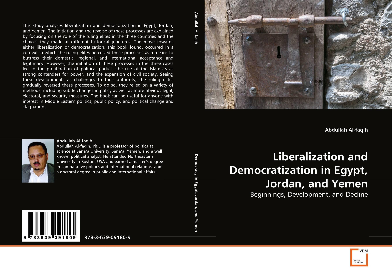 Liberalization and Democratization in Egypt, Jordan, and Yemen the politics of change in venezuela – the failure of elites v 2