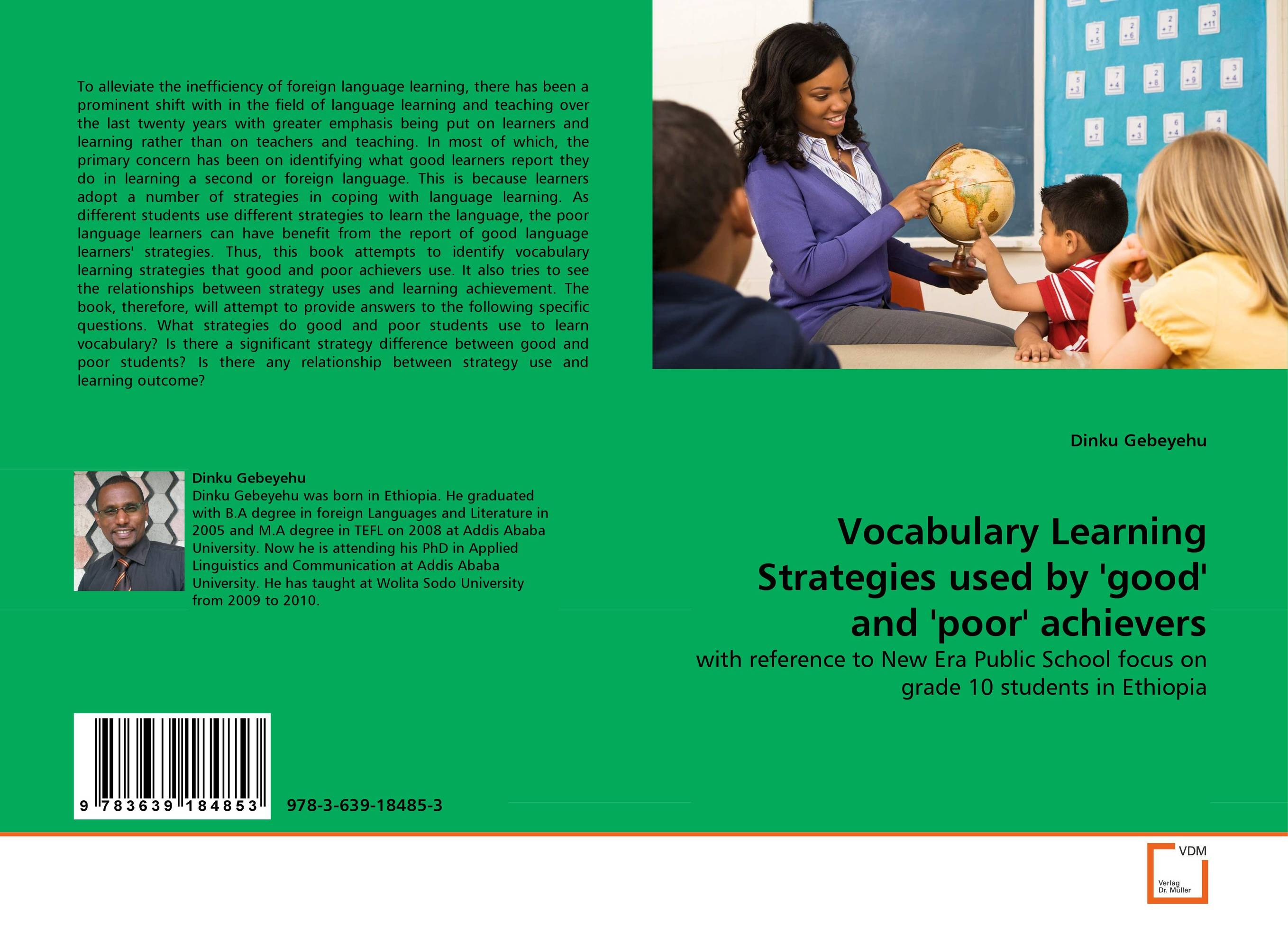 Vocabulary Learning Strategies used by ''good'' and ''poor'' achievers the relationship between dementias and language disorders