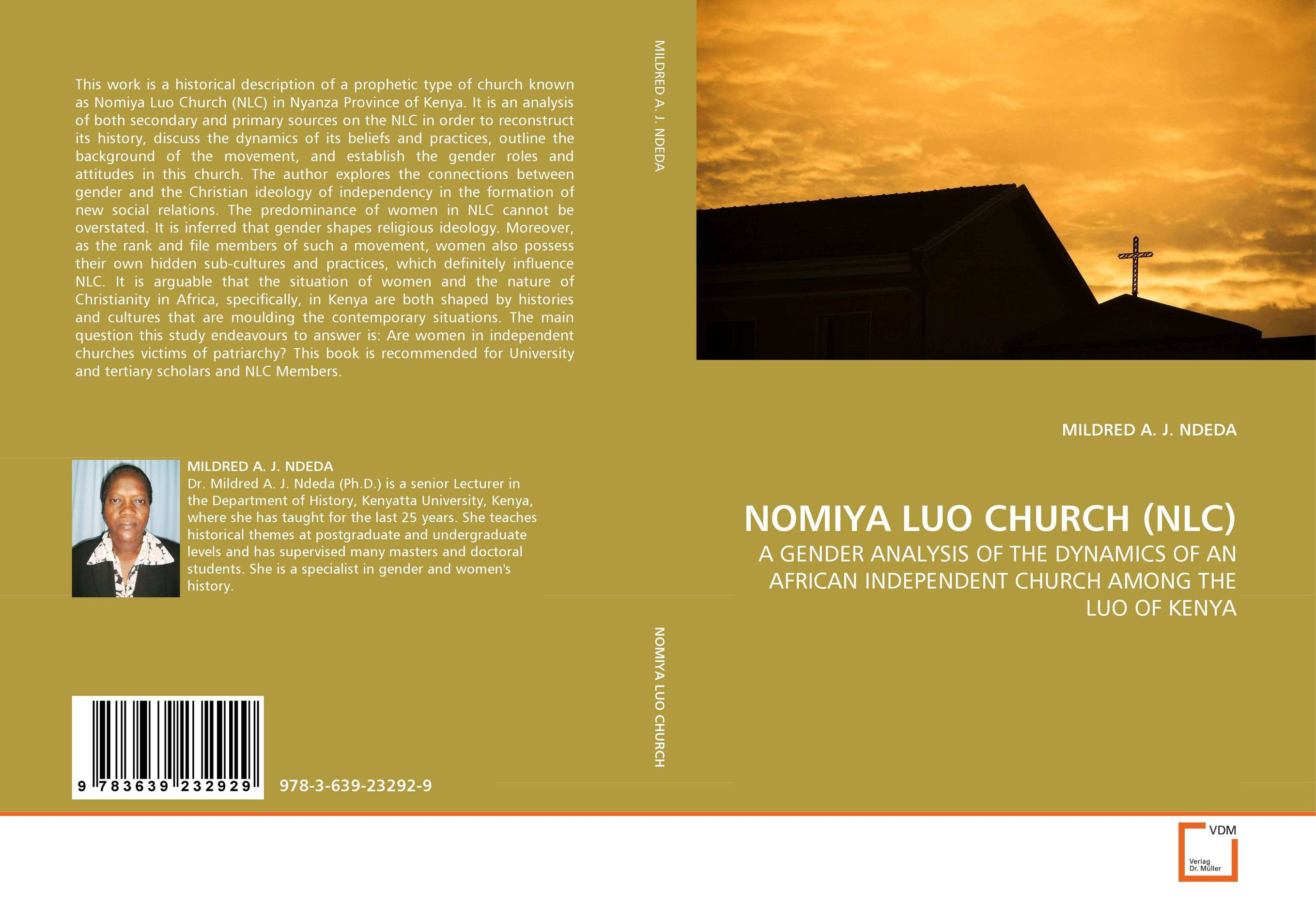 NOMIYA LUO CHURCH (NLC) nation gender and cultures of violence