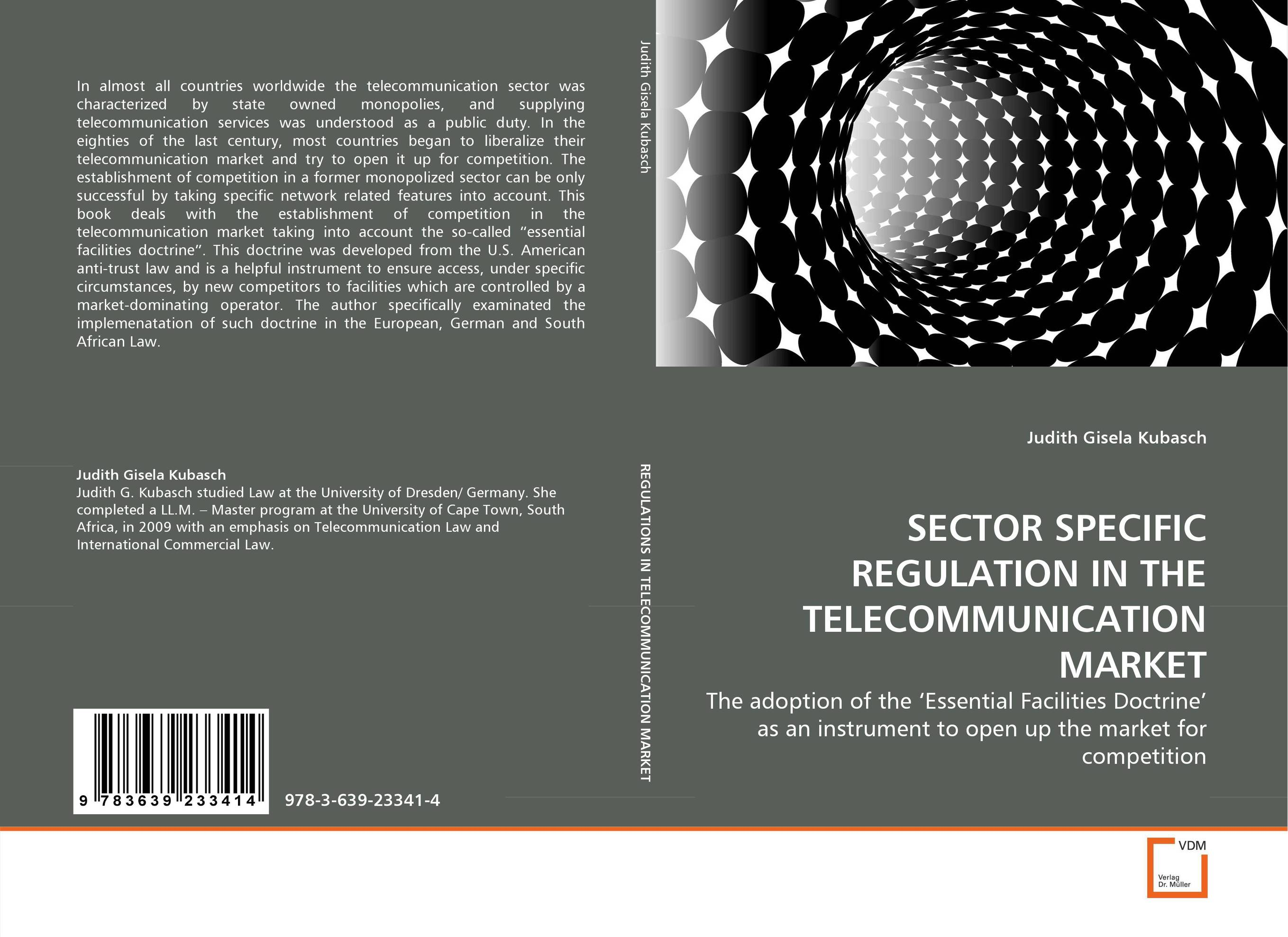 SECTOR SPECIFIC REGULATION IN THE TELECOMMUNICATION MARKET