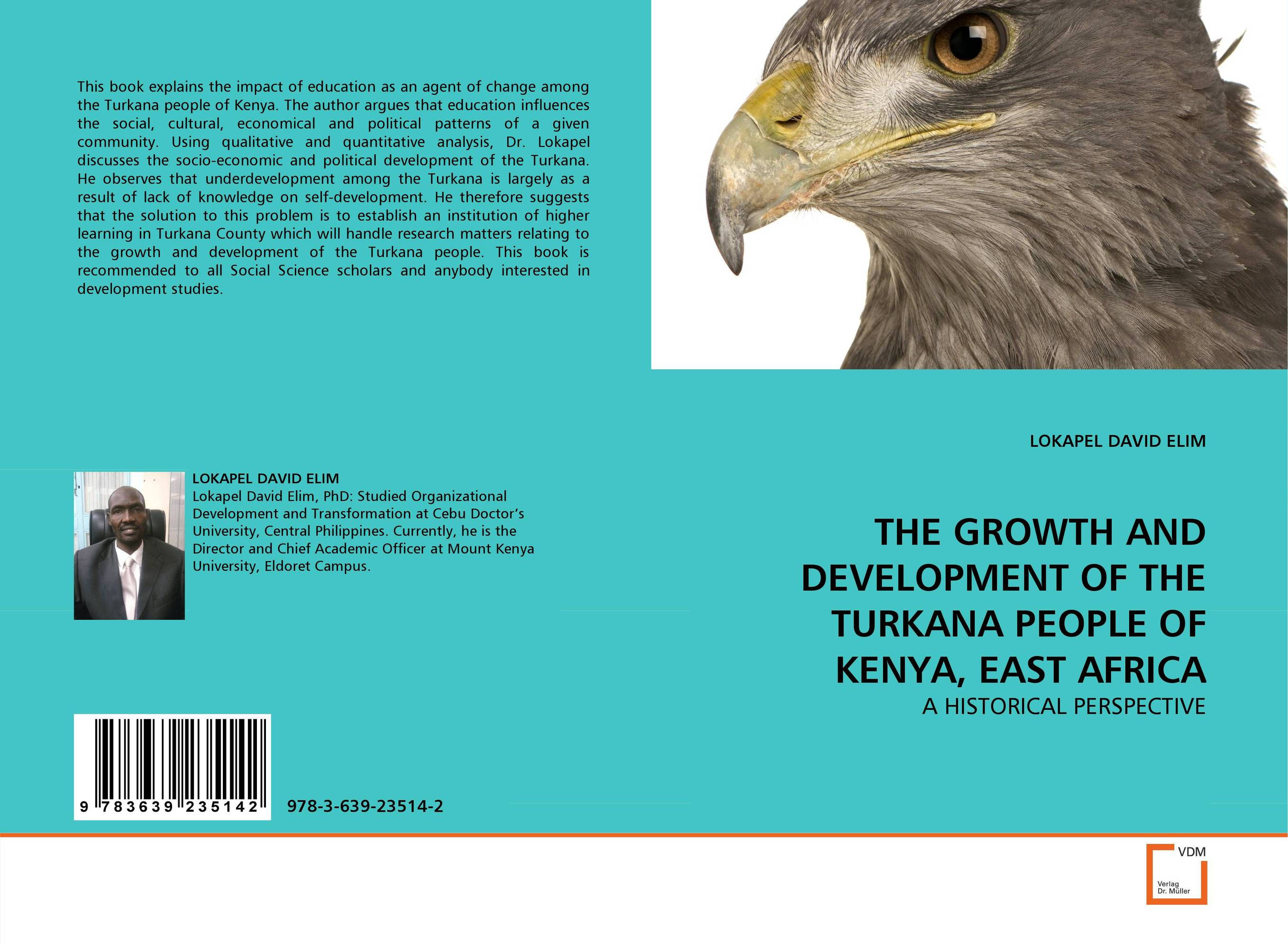 THE GROWTH AND DEVELOPMENT OF THE TURKANA PEOPLE OF KENYA, EAST AFRICA