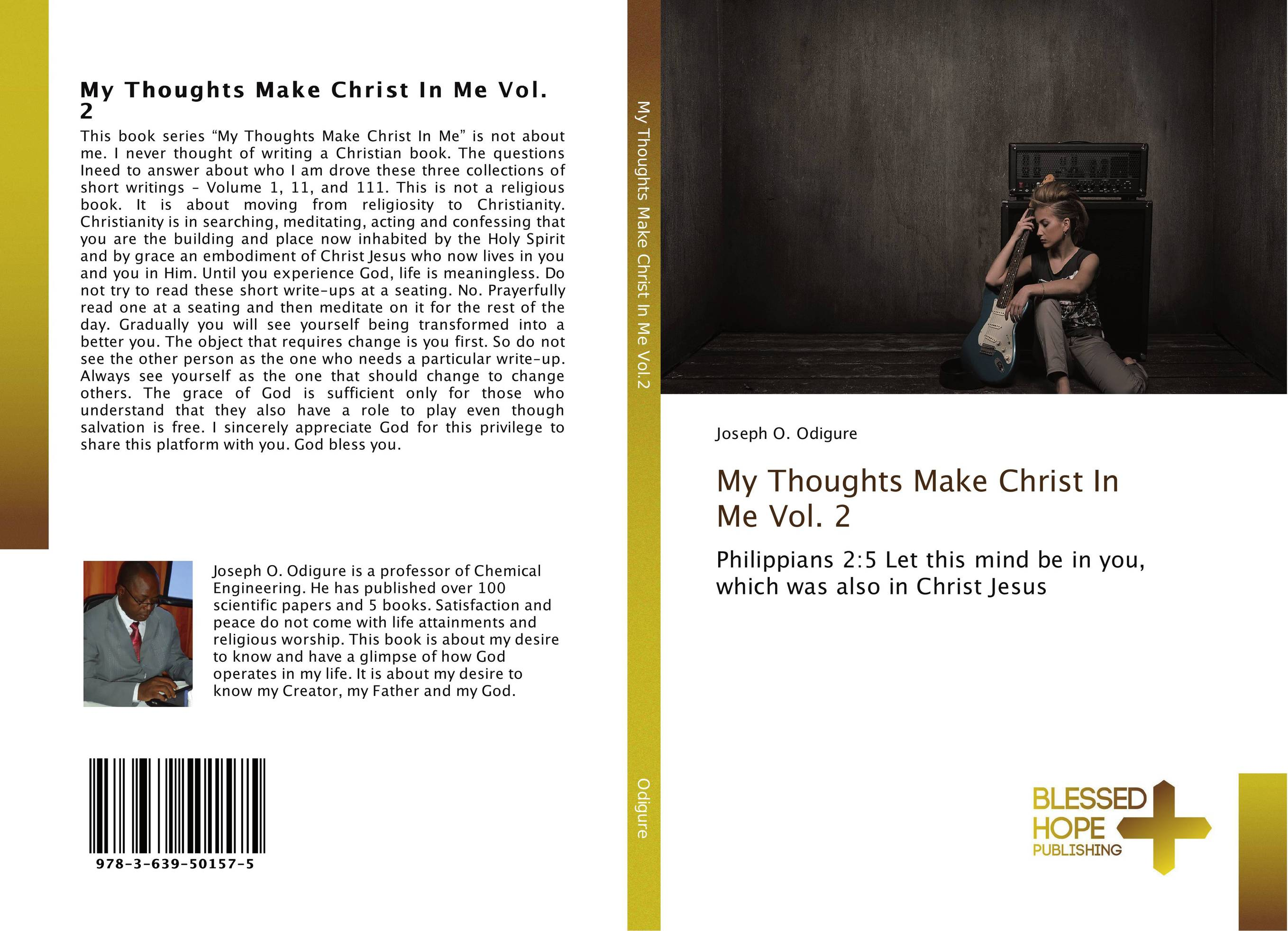 My Thoughts Make Christ In Me Vol. 2
