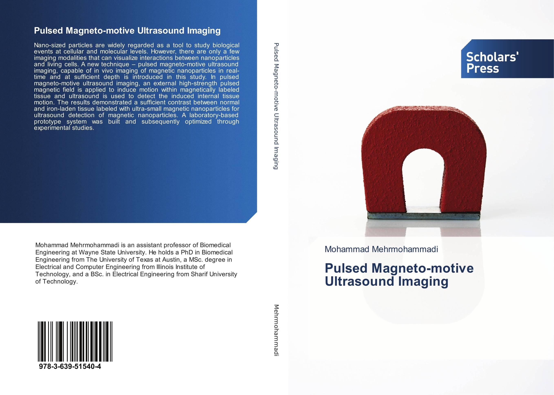 Pulsed Magneto-motive Ultrasound Imaging tactile sensation imaging for tumor detection