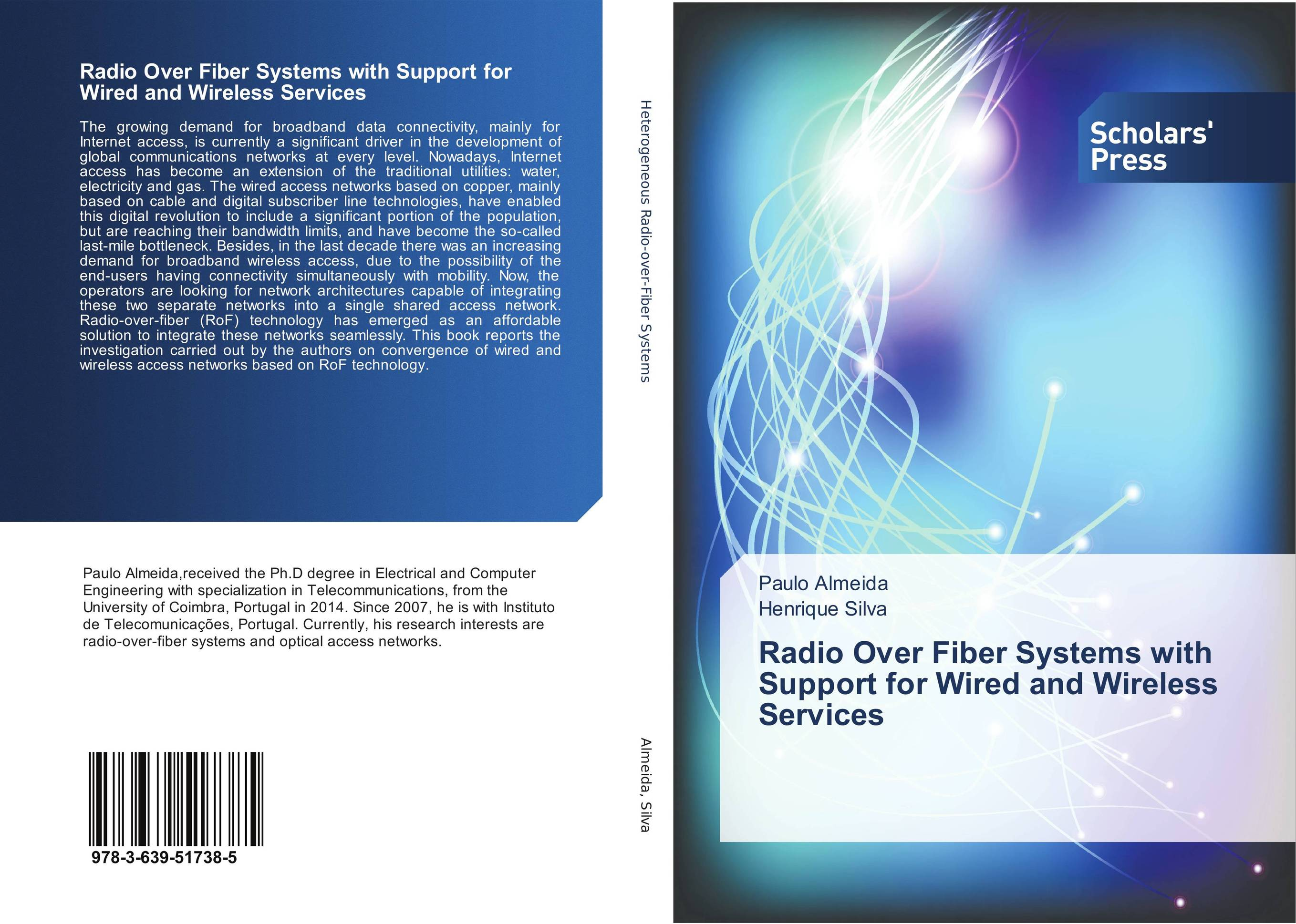 Radio Over Fiber Systems with Support for Wired and Wireless Services