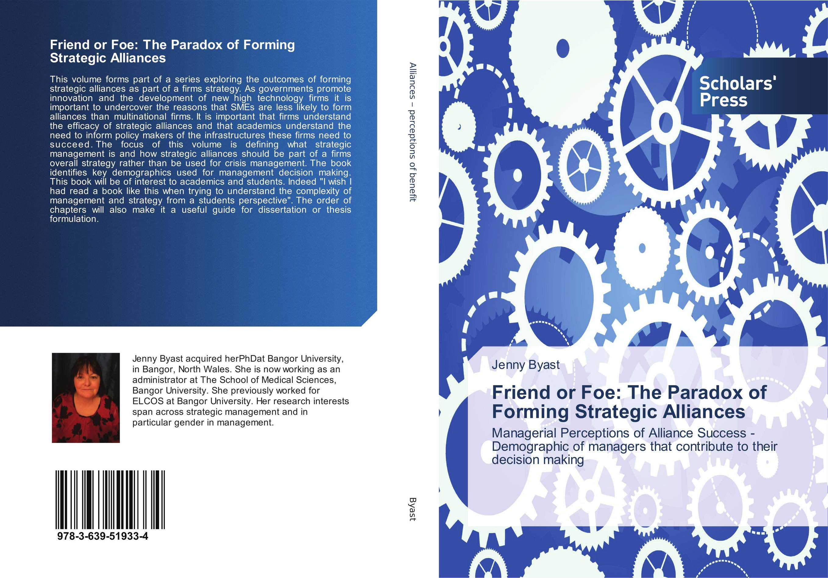 Friend or Foe: The Paradox of Forming Strategic Alliances ard pieter man de alliances an executive guide to designing successful strategic partnerships