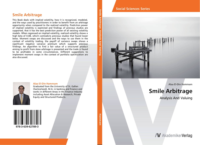 Smile Arbitrage thomas kirchner merger arbitrage how to profit from global event driven arbitrage
