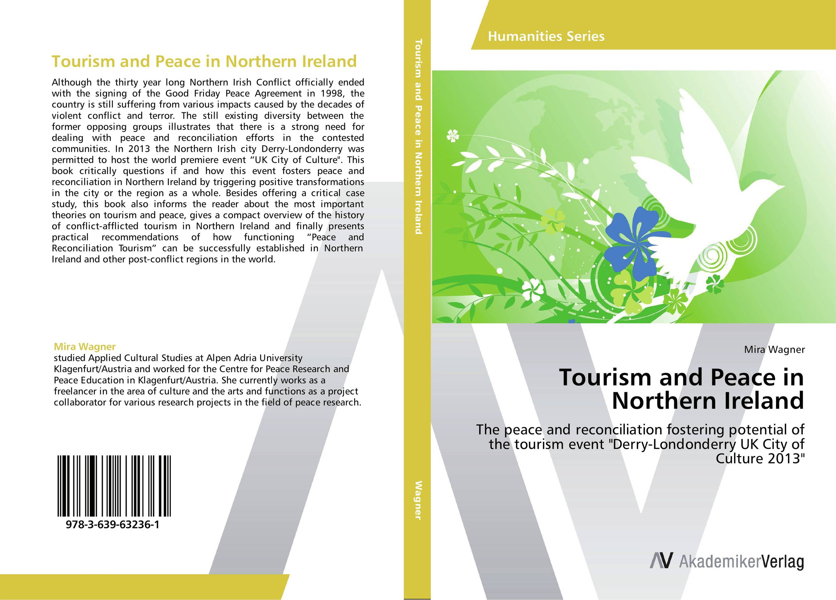 Tourism and Peace in Northern Ireland gregorian masters of chant moments of peace in ireland