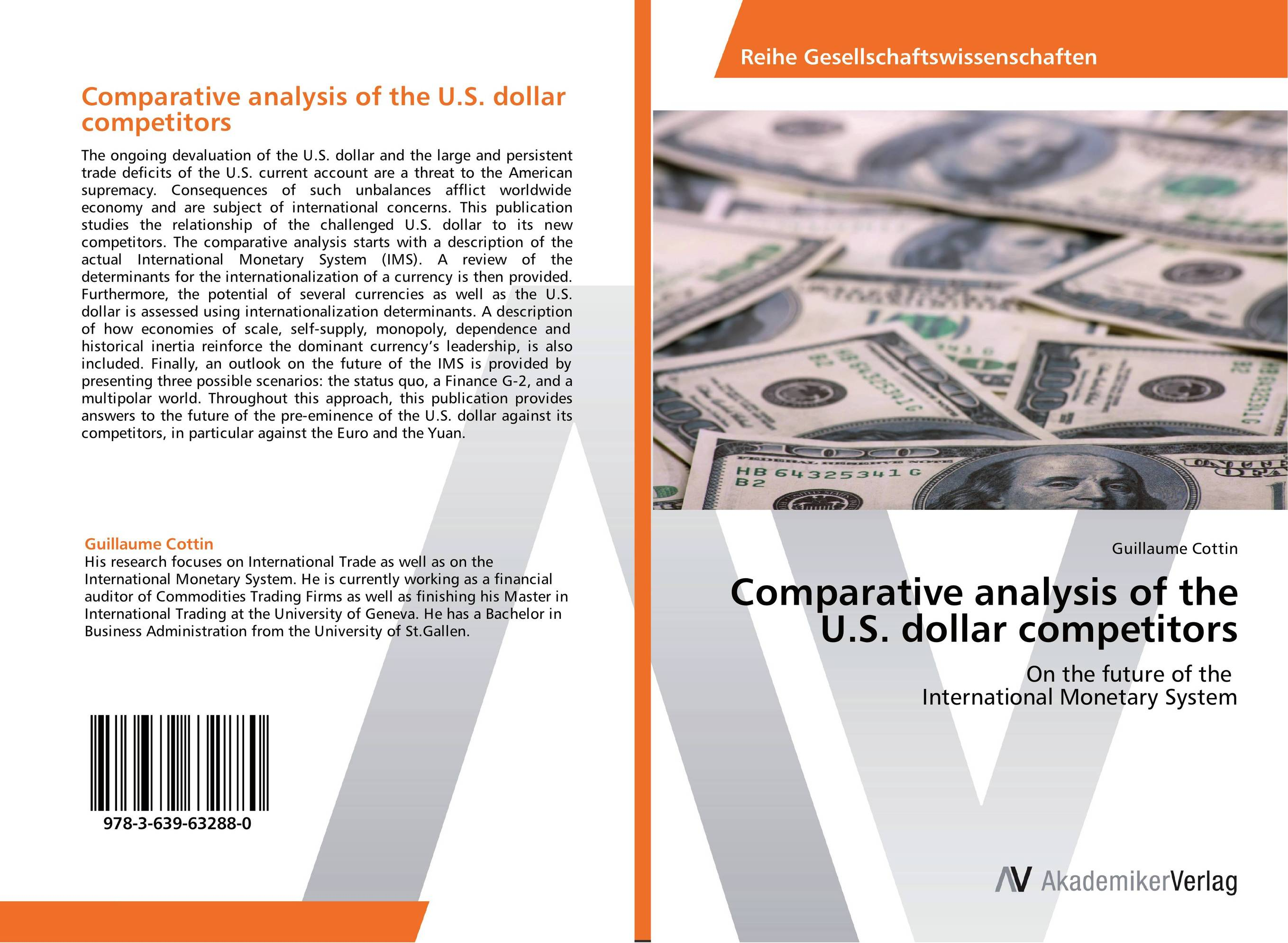 Comparative analysis of the U.S. dollar competitors