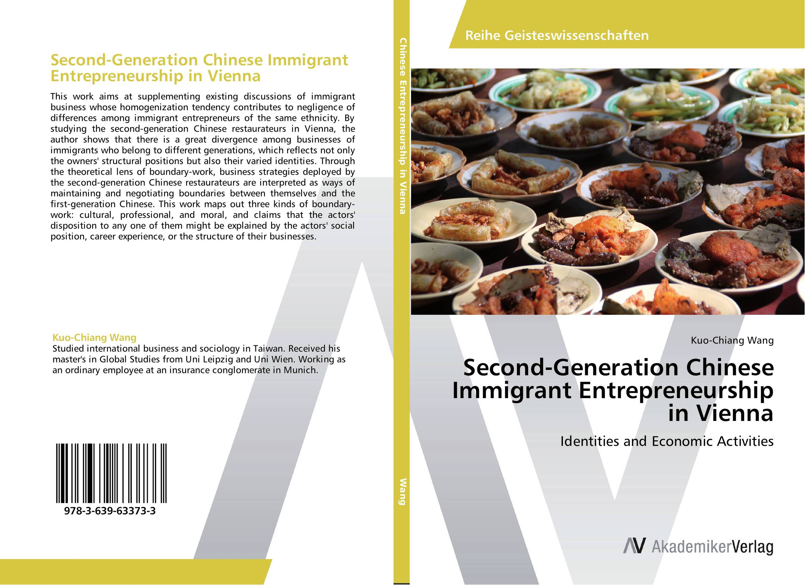 Second-Generation Chinese Immigrant Entrepreneurship in Vienna richard herman t immigrant inc why immigrant entrepreneurs are driving the new economy and how they will save the american worker