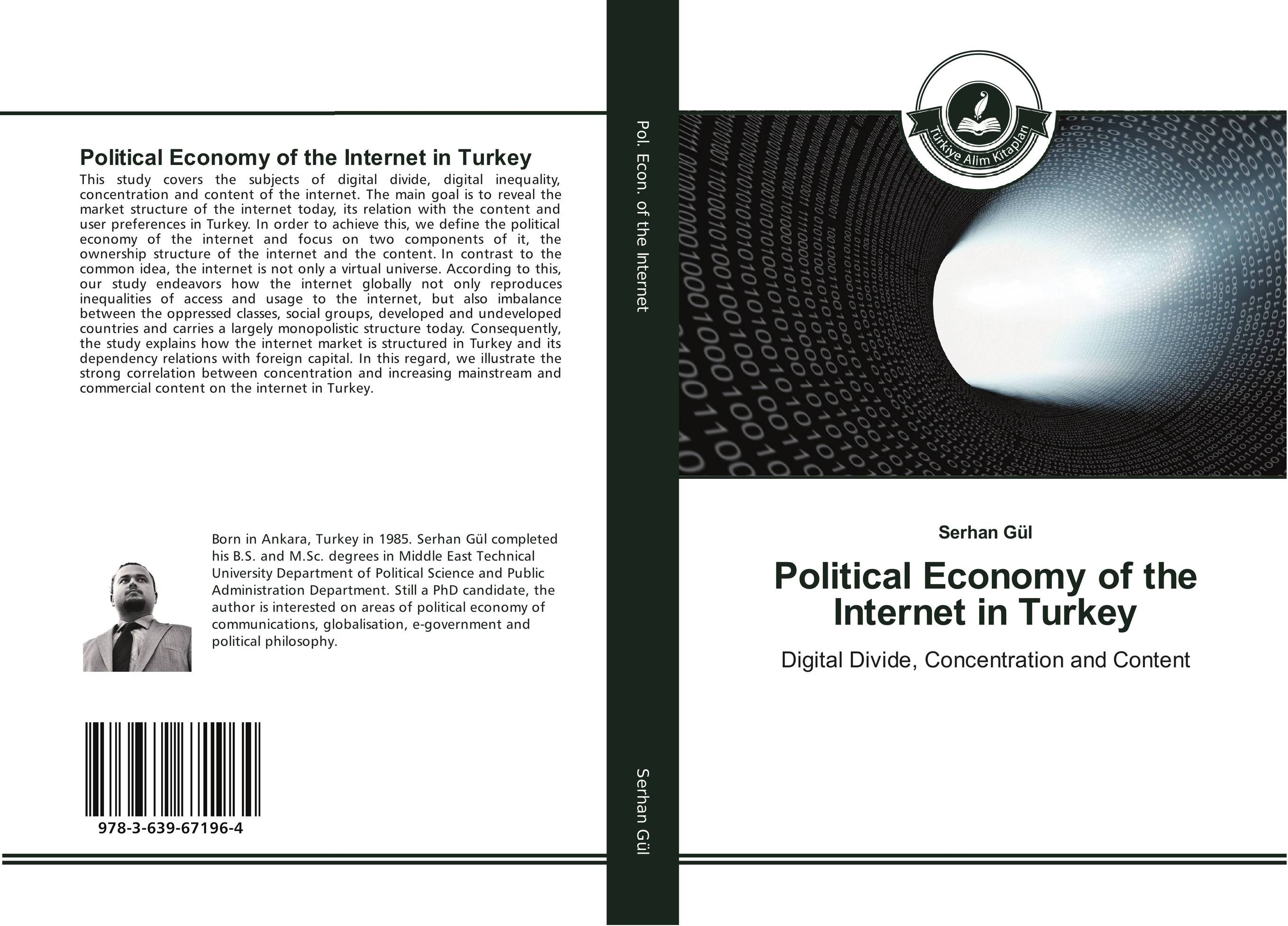 Political Economy of the Internet in Turkey digital disciplines attaining market leadership via the cloud big data social mobile and the internet of things