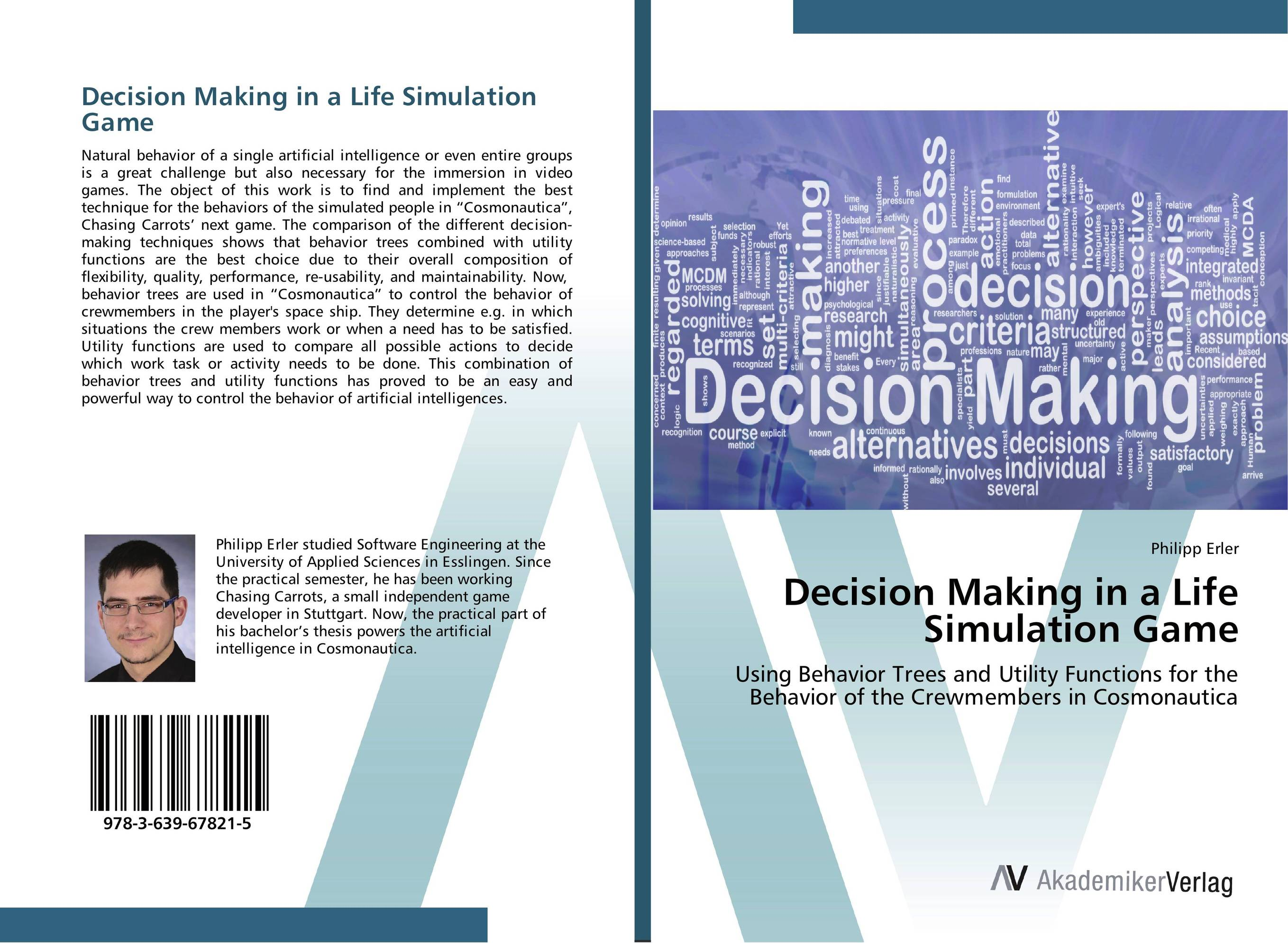 Decision Making in a Life Simulation Game peter brinckerhoff c smart stewardship for nonprofits making the right decision in good times and bad