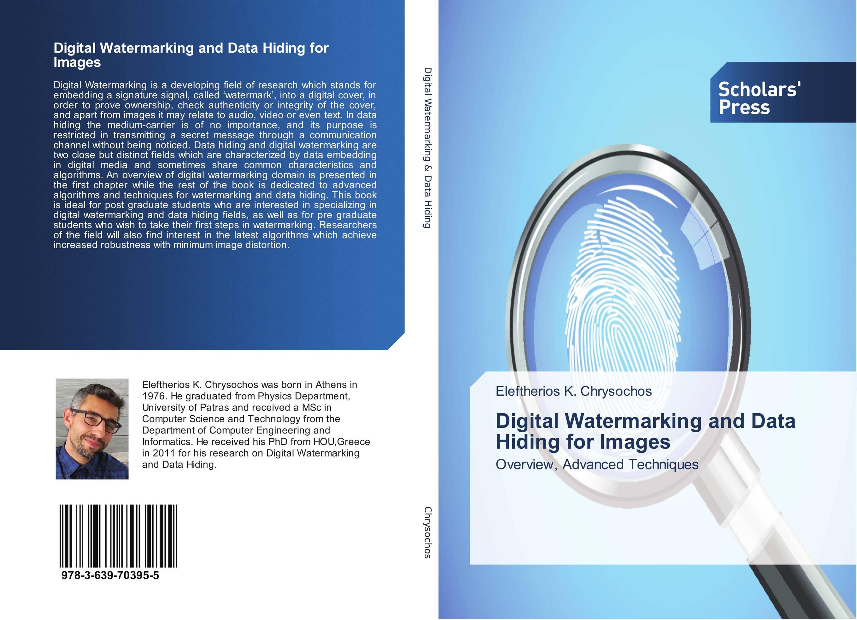 Digital Watermarking and Data Hiding for Images строительный фен bosch phg 630 dce 060329c708