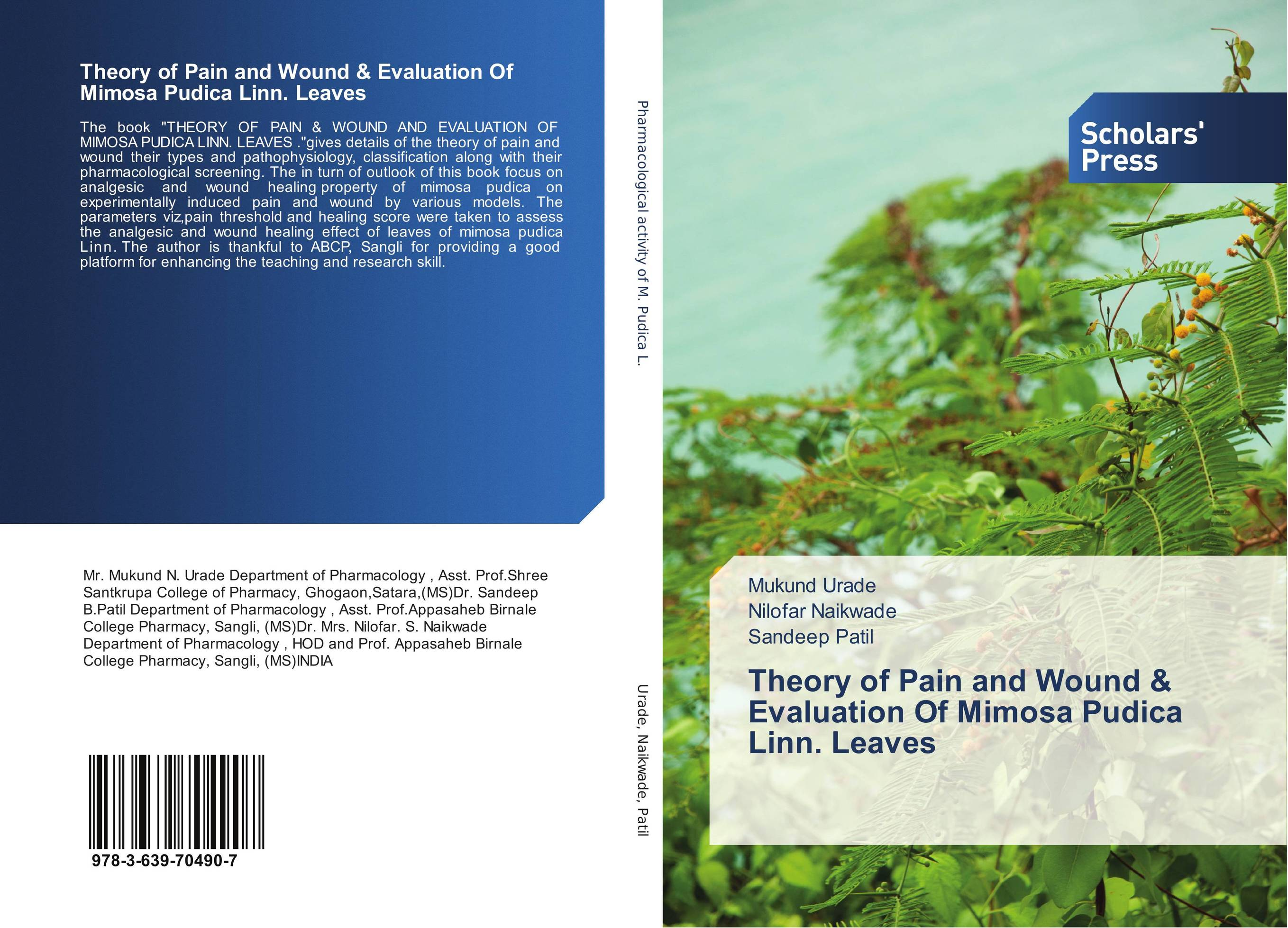 Theory of Pain and Wound & Evaluation Of Mimosa Pudica Linn. Leaves