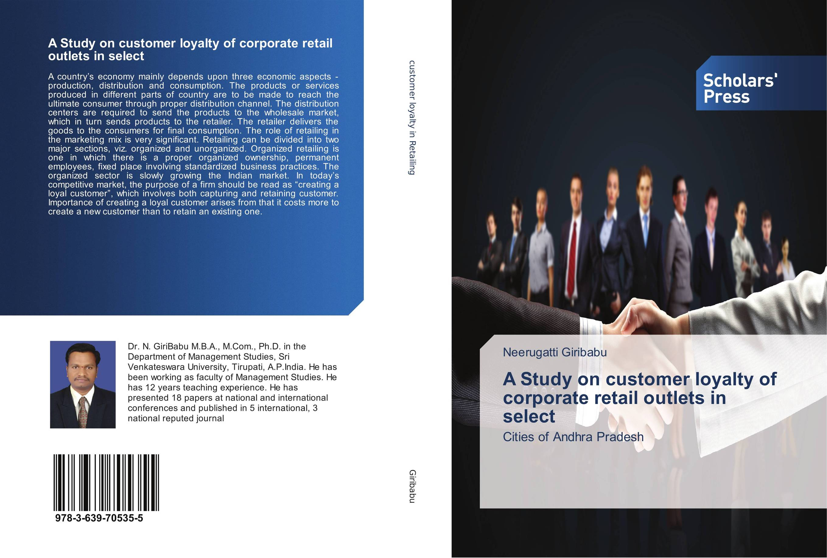 A Study on customer loyalty of corporate retail outlets in select